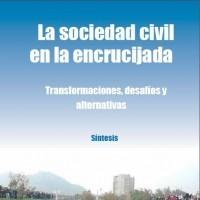 La sociedad civil en la encrucijada. Transformaciones, desafíos y alternativas, 2012 | ICD – PRIA