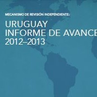 Uruguay Informe de Avance 2012-2013. Mecanismo de Revisión Independiente, 2013 | ICD – Open Government Partnership