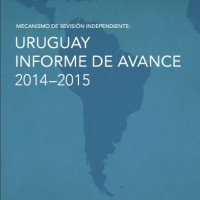 Uruguay Informe de Avance 2014-2015. Mecanismo de Revisión Independiente, 2016 | ICD – Open Government Partnership