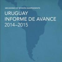 Uruguay Informe de Avance 2014-2015. Mecanismo de Revisión Independiente, 2016 | ICD – Open Government Partnership