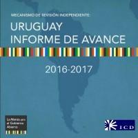 Uruguay Informe de Avance 2016-2017. Mecanismo de Revisión Independiente, 2018 | ICD – Open Government Partnership