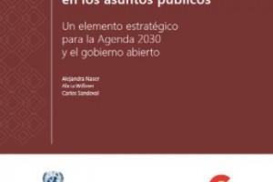 Participación ciudadana en los asuntos públicos Un elemento estratégico para la Agenda 2030 y el gobierno abierto